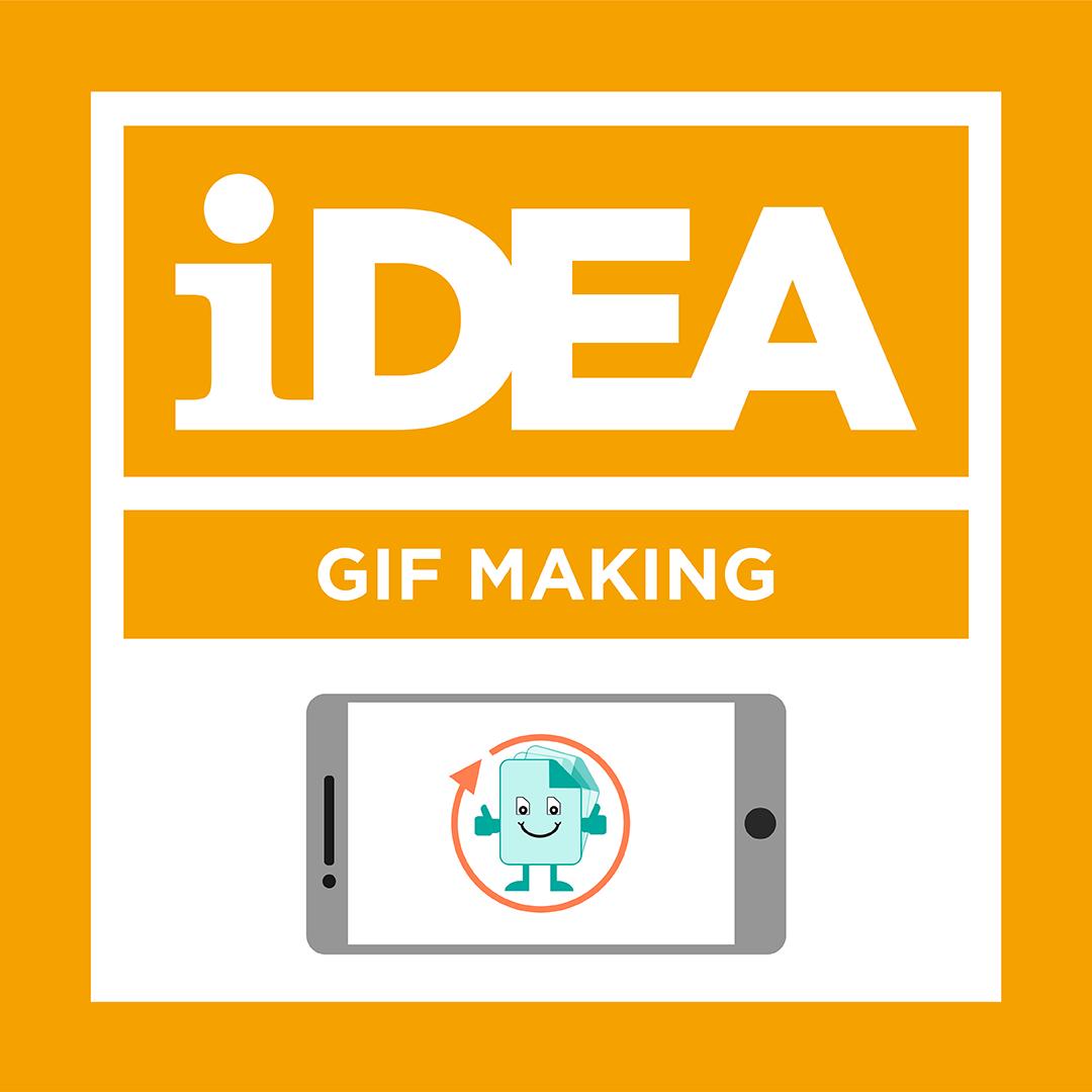 iDEA Badge: GIF Making