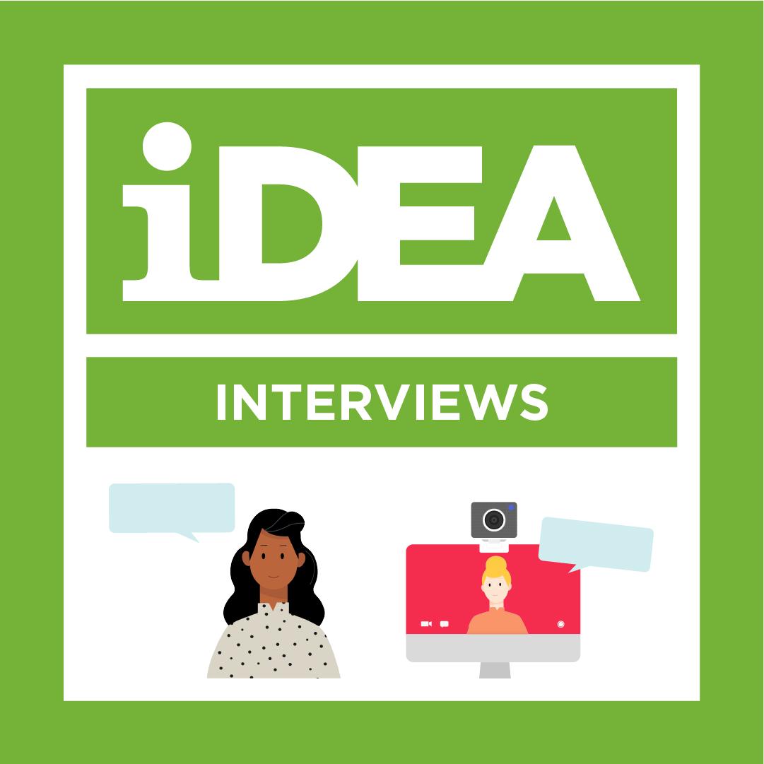 NEW iDEA Bronze Badge: Interviews