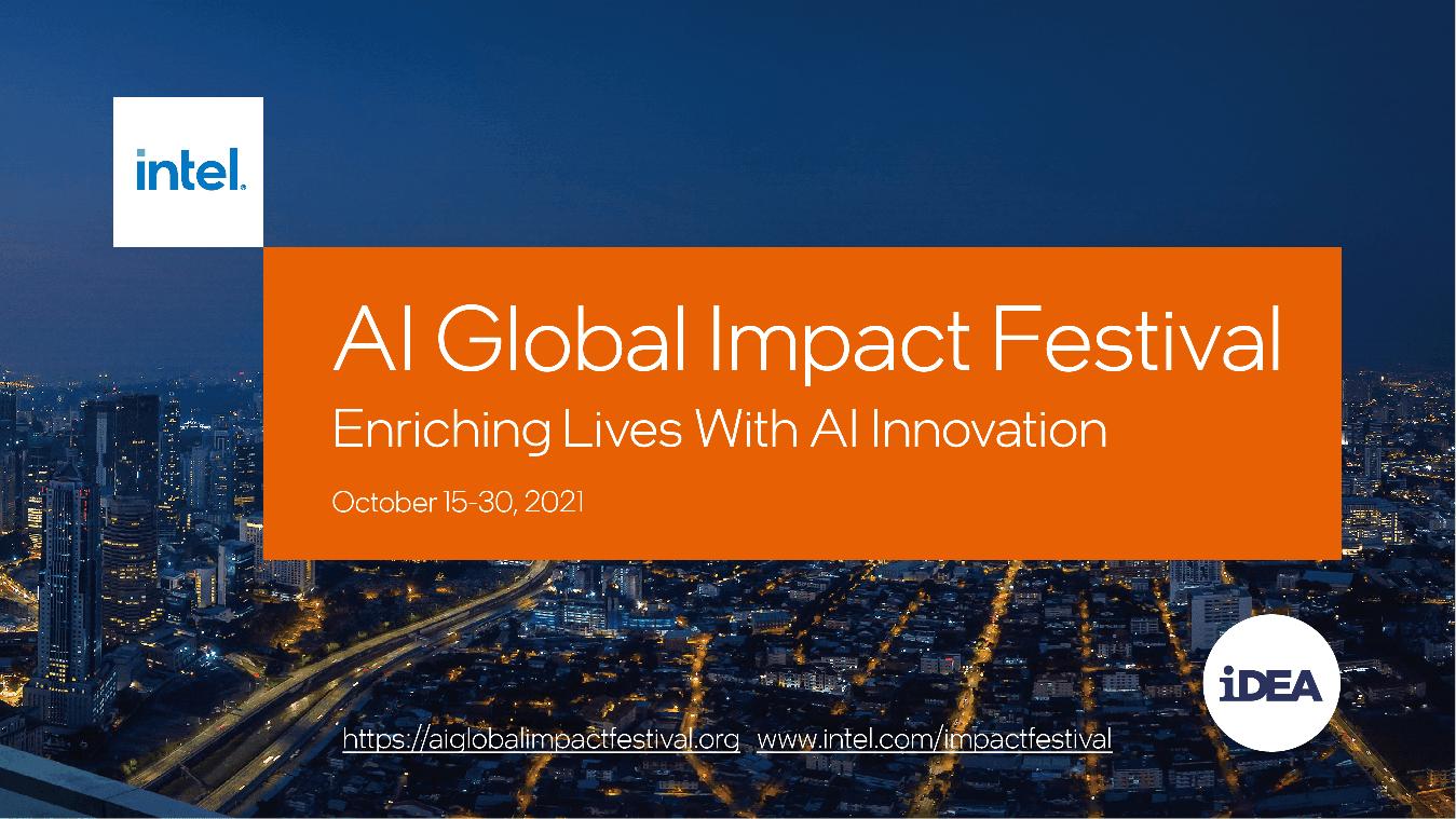 Join the Intel AI Global Impact Festival!
